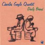Charles Gayle, Daily Bread (CD)