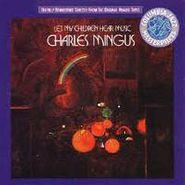 Charles Mingus, Let My Children Hear Music (CD)