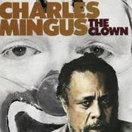 Charles Mingus, The Clown (CD)