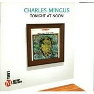 Charles Mingus, Tonight At Noon (CD)