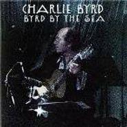 Charlie Byrd, Byrd By The Sea (CD)