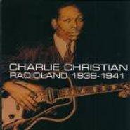 Charlie Christian, Radioland 1939-1941 (CD)