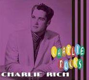 Charlie Rich, Charlie Rocks (CD)