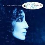 Cher, If I Could Turn Back Time: Cher's Greatest Hits (CD)