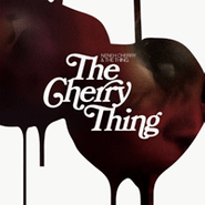 Neneh Cherry, The Cherry Thing (CD)