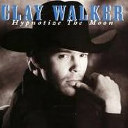 Clay Walker, Hypnotize The Moon (CD)