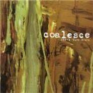 Coalesce, A Safe Place (CD)