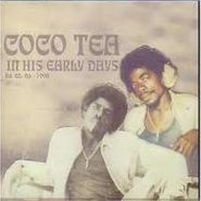 Cocoa Tea, In His Early Days (CD)