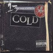 Cold, 13 Ways To Bleed On Stage (CD)