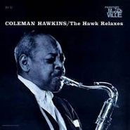 Coleman Hawkins, The Hawk Relaxes (CD)