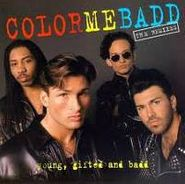 Color Me Badd, Young, Gifted And Badd - The Remixes (CD)