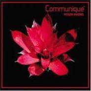 Communiqué, Poison Arrows (CD)