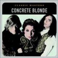 Concrete Blonde, Classic Masters (CD)