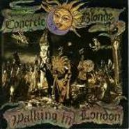 Concrete Blonde, Walking In London (CD)