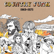 Various Artists, Country Funk 1969-1975 (CD)