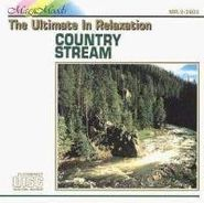 Various Artists, Country Stream: The Ultimate In Relaxation (CD)