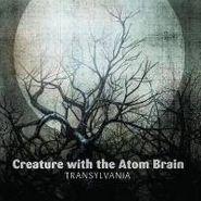 Creature With The Atom Brain, Transylvania (CD)