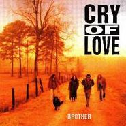Cry of Love, Brother (CD)