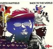 Curtis Mayfield, Back To The World (CD)