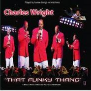 Charles Wright, That Funky Thang (CD)