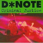 D*Note, Criminal Justice (CD)
