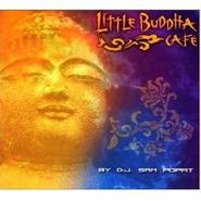 D.J. Sam Popat, Little Buddha Cafe (CD)