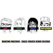 Erase Errata, Dancing Machine: Erase Errata Remix Record (CD)
