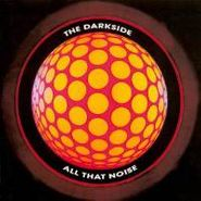 The Darkside, All That Noise (CD)