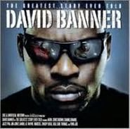 David Banner, Greatest Story Ever Told (CD)