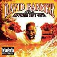 David Banner, MTA 2:  Baptized In Dirty Water (CD)