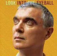 David Byrne, Look Into The Eyeball (CD)
