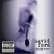 David Ford, I Sincerely Apologize For All The Trouble I've Caused (CD)