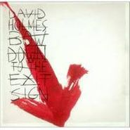David Holmes, Bow Down To The Exit Sign (CD)