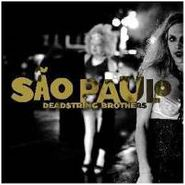 Deadstring Brothers, Sao Paulo (CD)
