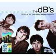 The dB's, Stands for DeciBels / Repercussion (CD)