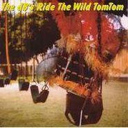 The dB's, Ride The Wild Tom Tom (CD)