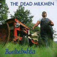 The Dead Milkmen, Beelzebubba (CD)