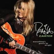 Deana Carter, Everything's Gonna Be Alright (CD)
