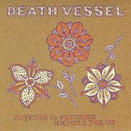 Death Vessel, Nothing Is Precious Enough For Us (CD)