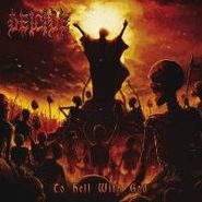 Deicide, To Hell With God (CD)