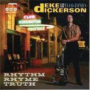Deke Dickerson, Rhythm, Rhyme & Truth (CD)