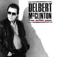 Delbert McClinton, I'm With You (CD)