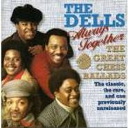 The Dells, Always Together: Great Chess Ballads (CD)