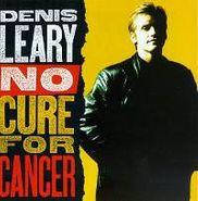 Denis Leary, No Cure For Cancer (CD)