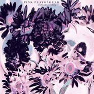 Pink Playground, Destination Ecstasy (LP)