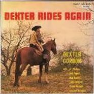 Dexter Gordon, Dexter Rides Again (CD)