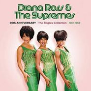 Diana Ross & The Supremes, 50th Anniversary: Singles Collection (CD)