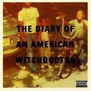 Witchdoctor, Diary Of An American Witchdoctor (CD)