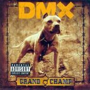 DMX, Grand Champ (CD)