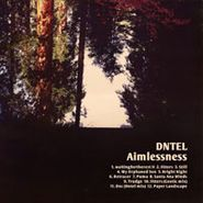 Dntel, Aimlessness (LP)